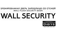 DIERRE: Wall Security